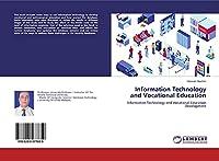 Information Technology and Vocational Education: Information Technology and Vocational Education Development