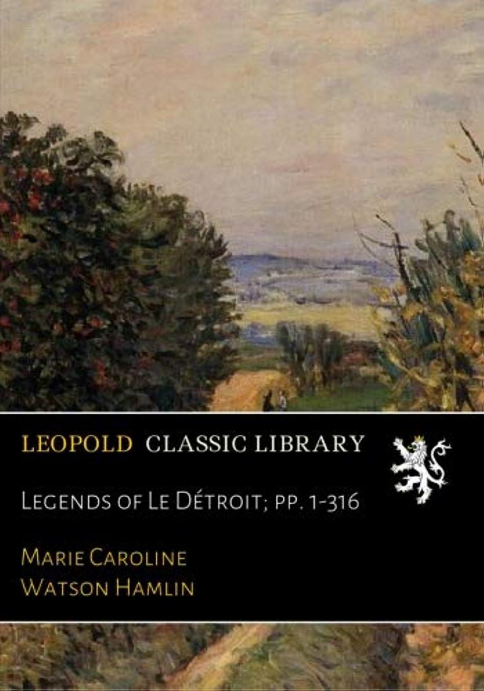 少ない高音コミットLegends of Le Détroit; pp. 1-316