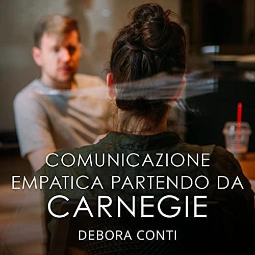 Comunicazione empatica partendo da Carnegie copertina