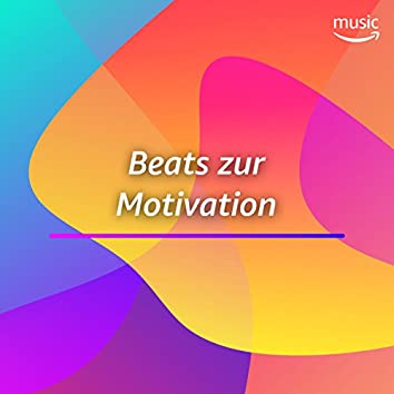 Beats zur Motivation