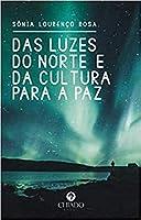 Das Luzes do Norte e da Cultura para a Paz (Portuguese Edition)