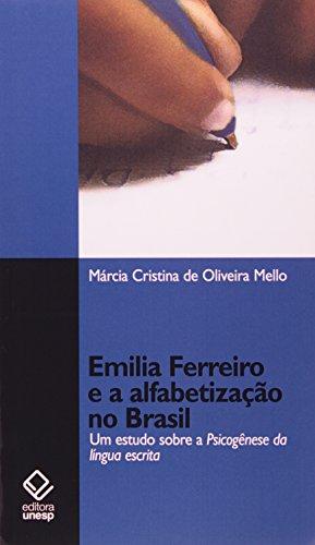Emilia Ferreiro e a alfabetização: Um estudo sobre a psicogênese da língua escrita