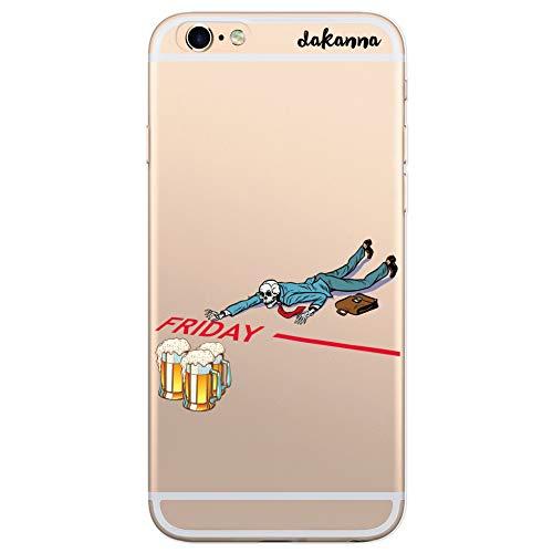 dakanna Custodia per [iPhone 6 Plus - 6S Plus] Cranio con Birra e Frase Venerdì, Cover in Gel di Silicone TPU Morbido di Alta qualità con [Sfondo Trasparente]