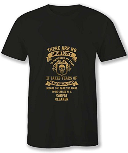 HOM Best Carpet Cleaner T Shirts Mens No Shortcuts to be Carpet Cleaner Black