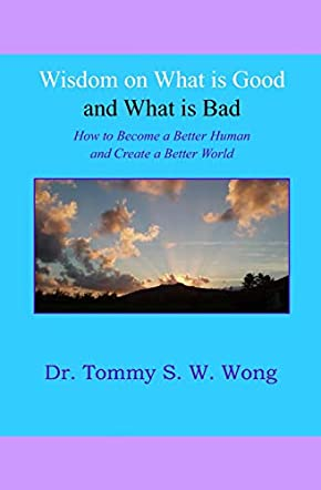 Wisdom on What is Good and What is Bad