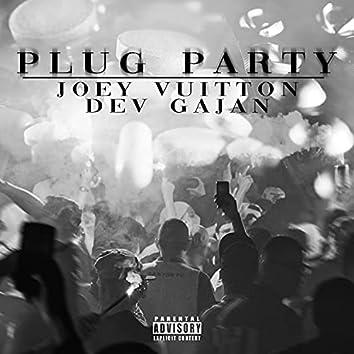 Plug Party (feat. Dev Gajan)
