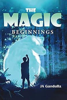 The Magic  Beginnings