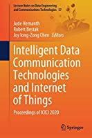 Intelligent Data Communication Technologies and Internet of Things: Proceedings of ICICI 2020 (Lecture Notes on Data Engineering and Communications Technologies, 57)