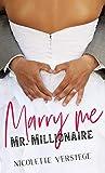 Marry me, Mr. Millionaire