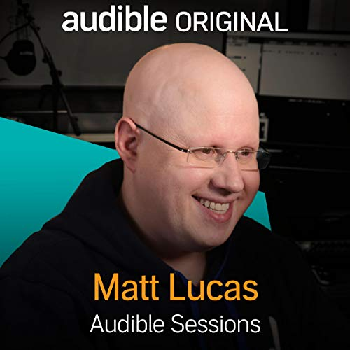 Matt Lucas     Audible Sessions: FREE Exclusive Interview              Autor:                                                                                                                                 Robin Morgan                               Sprecher:                                                                                                                                 Matt Lucas                      Spieldauer: 9 Min.     1 Bewertung     Gesamt 5,0