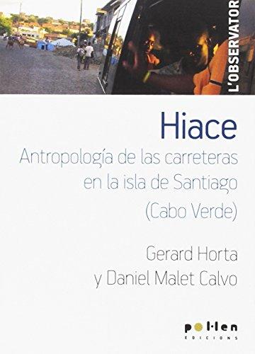 Hiace: Antropología de las carreteras en la isla de Santiago (Cabo Verde) (L'Observatori)