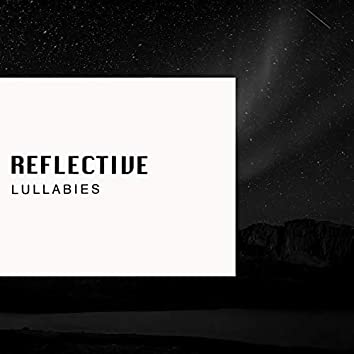 """ Reflective Buddhist Lullabies """