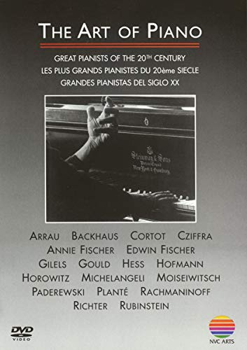 The Art of Piano - Great Pianists of 20th Century