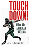 Touchdown! Alles über American Football (German Edition)