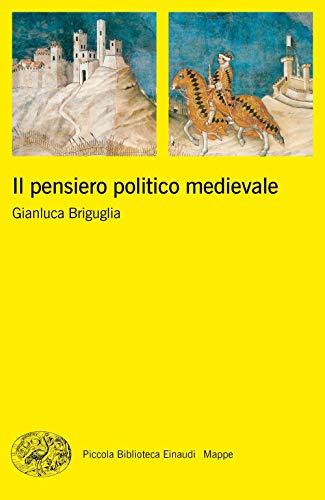 Il pensiero politico medievale