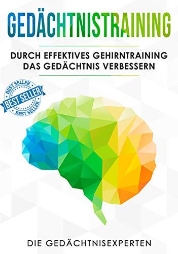 Gedächtnistraining: Durch effektives Gehirntraining das Gedächtnis verbessern