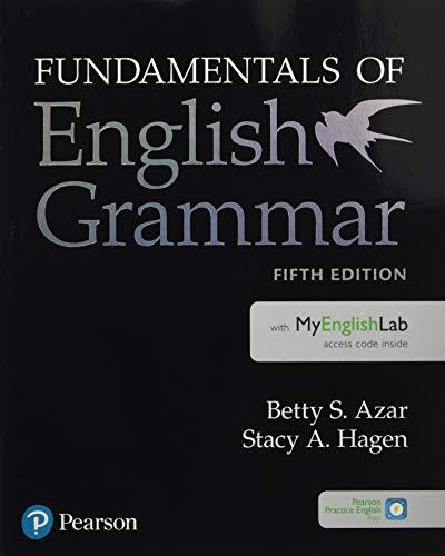 Fundamentals of English Grammar Student Book with MyLab English, 5e (5th Edition)
