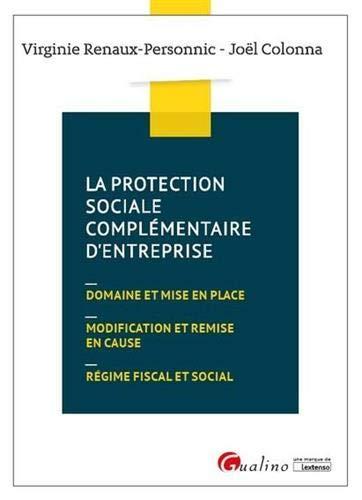 Droit de la protection sociale complémentaire d'entreprise