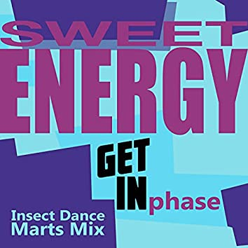 Insect Dance (Sweetenergy Marts Mix)