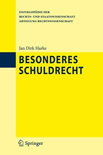 Besonderes Schuldrecht (Enzyklopädie der Rechts- und Staatswissenschaft)