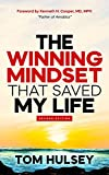 The Winning Mindset that Saved My Life,...