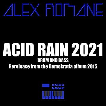 Acid Rain 2021 (2021 Rerelease)