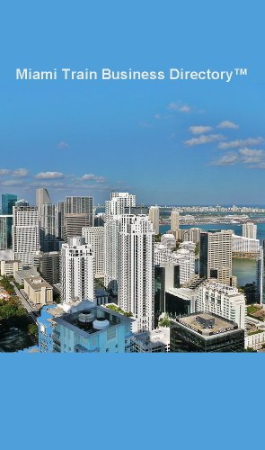 Miami Train Business Directory Travel Guide (2017) (English...