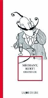 Méchant Kurt !