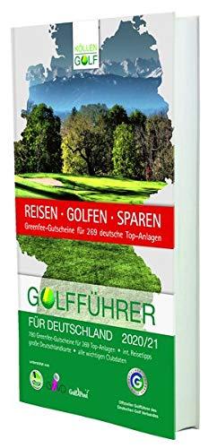 Golfführer für Deutschland 2020/21: Offizieller Golfführer des Deutschen Golf Verbandes (DGV)