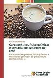 Características fisico-químicas e sensorial de cultivares de café: Características químicas, físico-químicas e sensorial de genótipos de grãos de café (Coffea arabica L.)