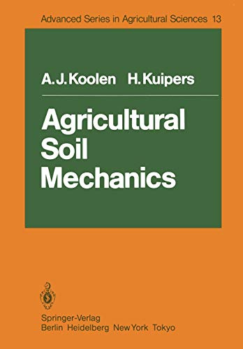 Agricultural Soil Mechanics (Advanced Series in Agricultural Sciences (13), Band 13)