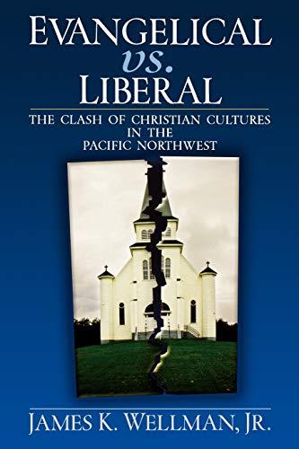 Evangelical vs. Liberal