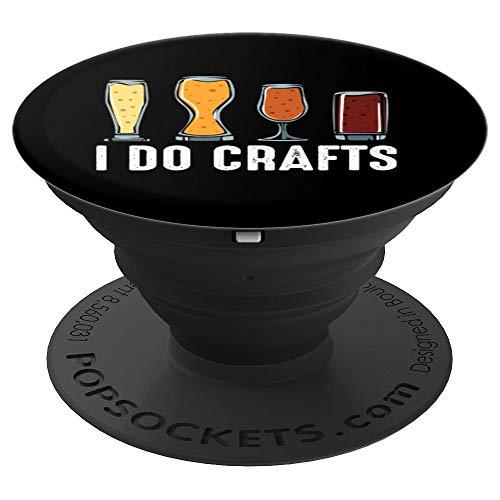 I Do Crafts Bierbrauer Selbstgebrautes Bier Liebhaber Brauer - PopSockets Ausziehbarer Sockel und Griff für Smartphones und Tablets