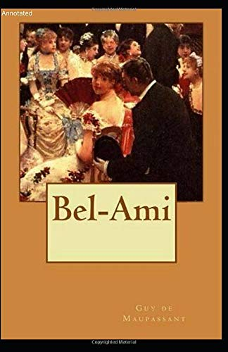 Bel-Ami: Annotated