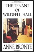 The Tenant of Wildfell Hall (Classic Illustrated Edition) 1688015140 Book Cover