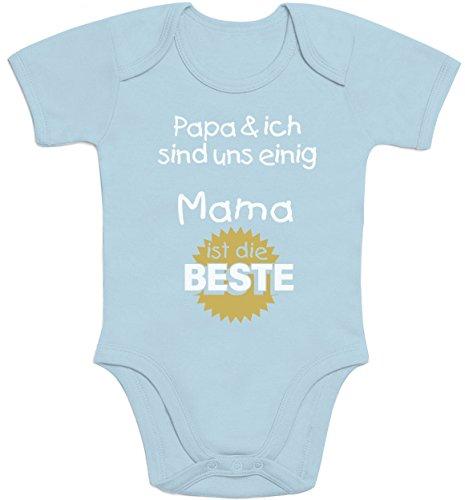 Geschenk für Mama - Papa & ich sind Uns einig Mama ist die Beste Baby Body Kurzarm-Body 6-12 Monate Hellblau
