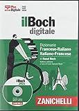Il Boch. Dizionario francese-italiano, italiano-francese. DVD-ROM. Con Contenuto digitale (fornito elettronicamente)