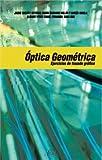 Óptica Geométrica. Ejercicios de trazado gráfico de rayos (Ariel Ciencia)