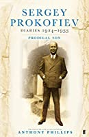 Sergey Prokofiev Diaries 1924-1933: Prodigal Son