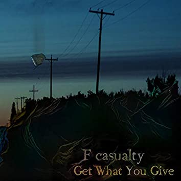 Get What You Give
