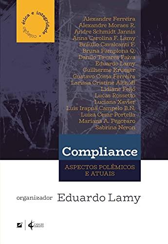 Compliance: aspectos polêmicos e atuais
