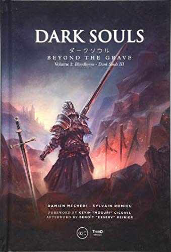 Dark Souls: Beyond the Grave Volume 2: Bloodborne – Dark Souls III