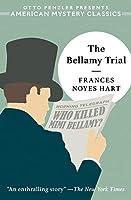 The Bellamy Trial (American Mystery Classics)