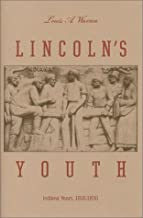 Lincoln's Youth: Indiana Years 1816-1830