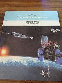 Space (New True Book) 0516416502 Book Cover