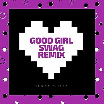 Good Girl Swag (Remix)