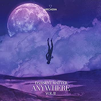 Anywhere, Vol. II