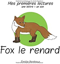 fox le renard (Mes premieres lectures) (French Edition)