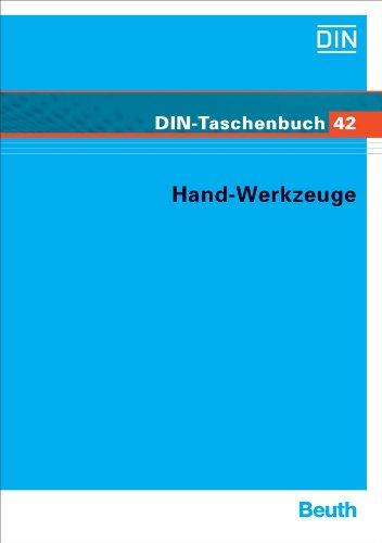 Hand-Werkzeuge: Normen (Werkzeuge 4)
