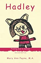 Hadley: Finding God in Autism, Second Edition